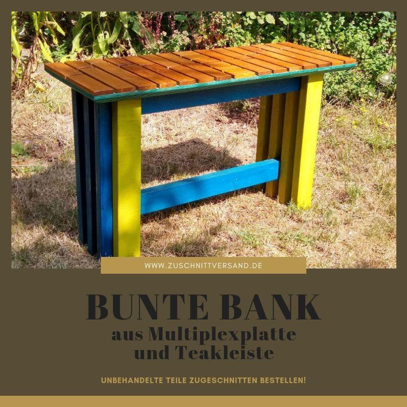 Bunte Bank aus gebeizten Multiplexteilen und Teak-Massivholzleisten